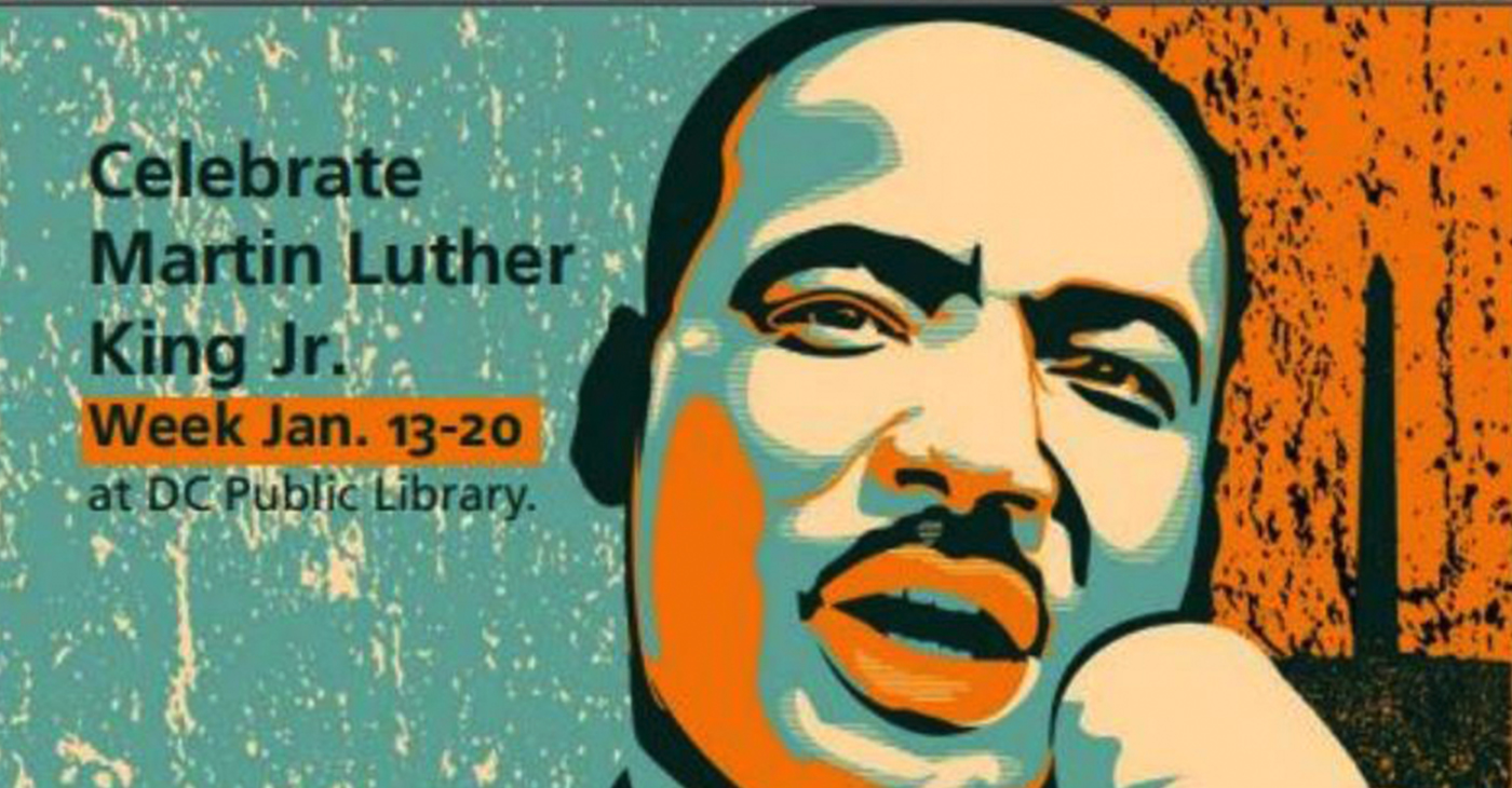 D.C. Public Libraries will have a week long celebration of Dr. Martin Luther King Jr. (Courtesy Photo)