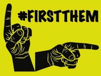 """""""We will ensure that the focus will be on them first,"""" the founders of #FirstThem wrote on their website."""