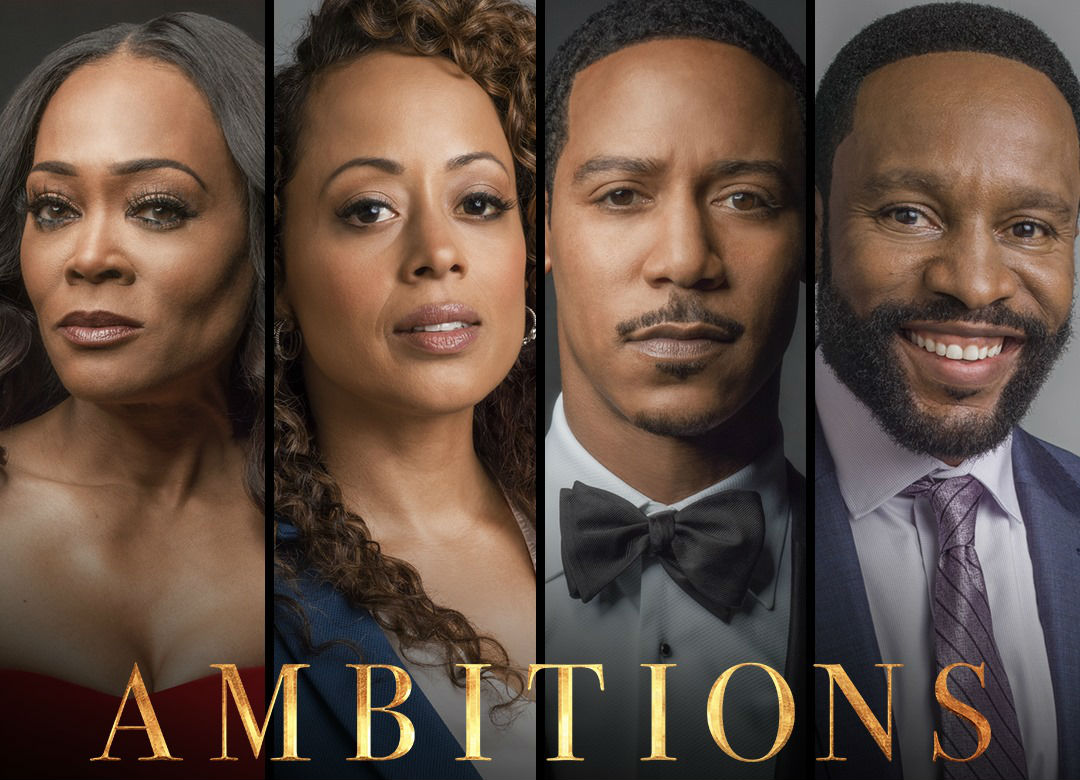 """Ambitions,"" a big drama starring Robin Givens, Essence Atkins, Kendrick Cross, Brian Bosworth and Brian White, on OWN: The Oprah Winfrey Network."